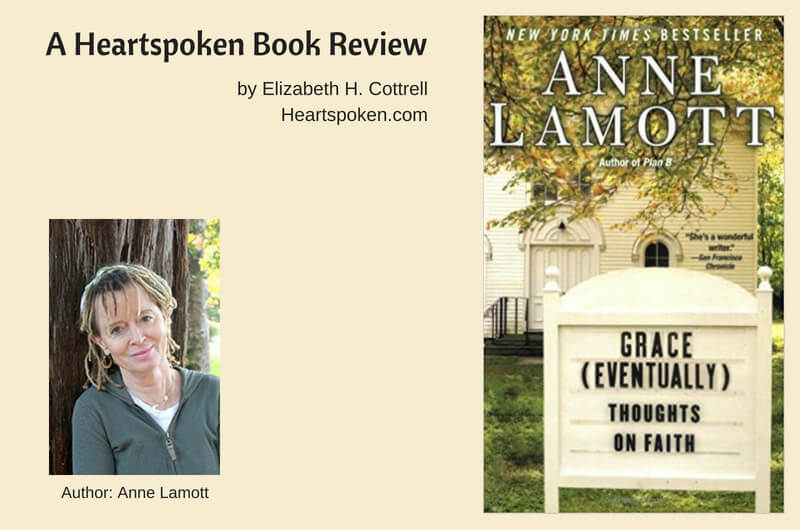 Book Review: <i>Grace (Eventually): Thoughts on Faith</i> by Anne Lamott