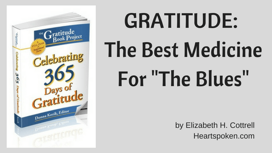 "Gratitude: The Best Medicine For ""The Blues"""