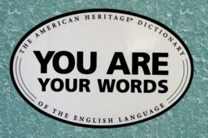 "American Heritage Dictionary magnet message: ""You Are Your Words"""
