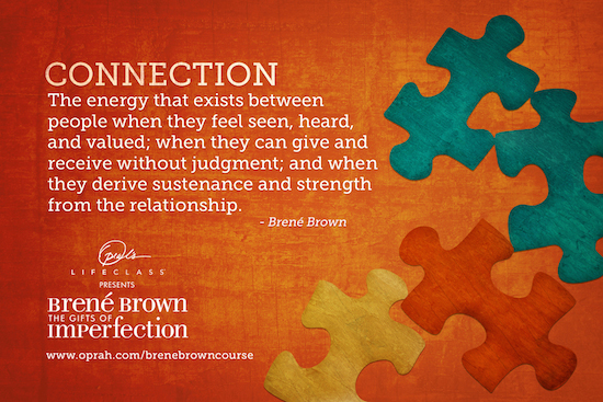 Brenee Brown's quote about connection