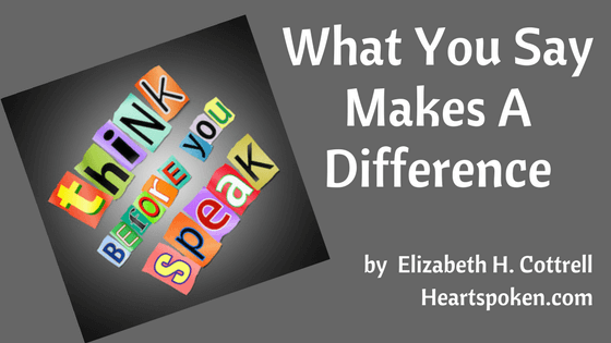 What We Say Makes A Difference