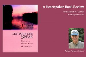 Let Your Life Speak book cover and author image