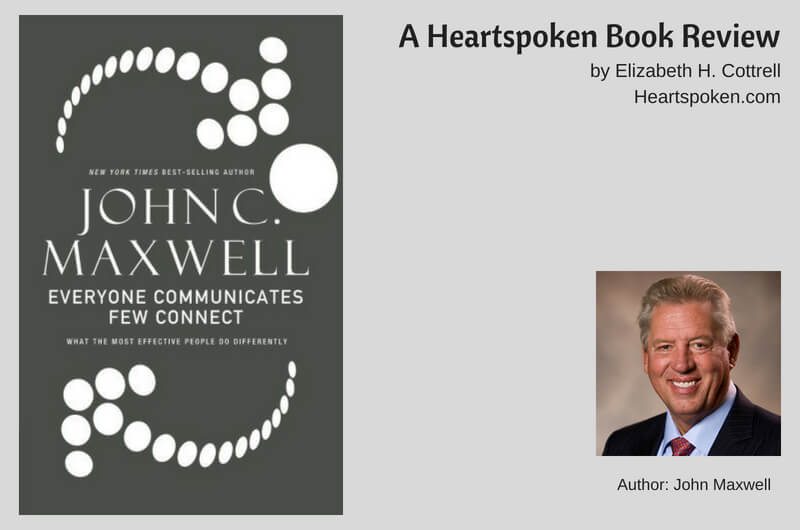 Book Review: <i>Everyone Communicates, Few Connect</i> by John Maxwell