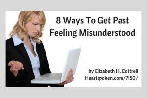 Get Past Feeling Misunderstood