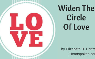 Widen The Circle Of Love