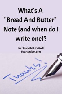 What's a Bread and Butter Note? Pen writing thanks