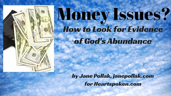 Money Issues? How to Look for Evidence of God