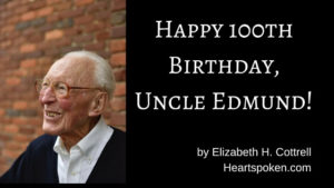 Happy 100th Birthday, Uncle Edmund!