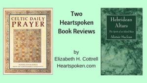 Book Reviews: Celtic Daily Prayer and Hebridean Altars
