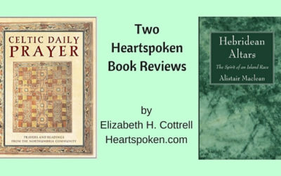 Book Reviews: Celtic Daily Prayer and Hebridean Altars