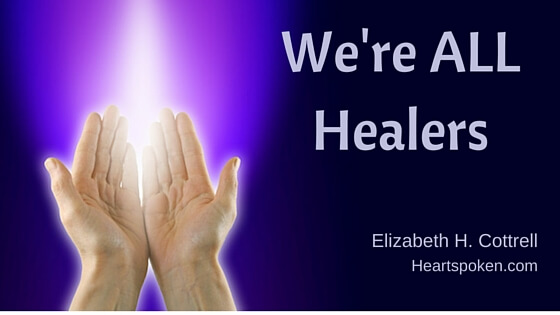 We're ALL Healers