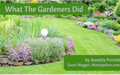 What The Gardeners Did…