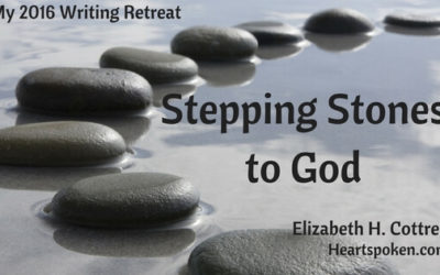 Stepping Stones To God: My Spiritual Writing Retreat