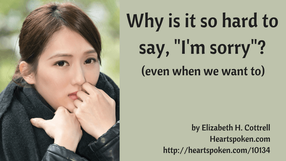 "Why Is It So Hard To Say ""I'm sorry"" (even when you want to)?"