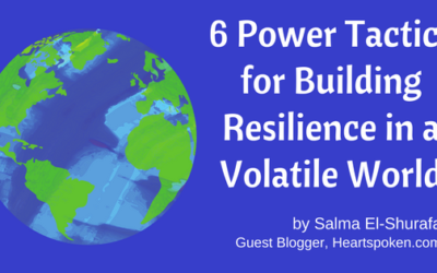 6 Power Tactics for Building Resilience in a Volatile World