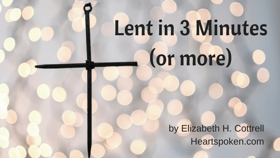 Lent In 3 Minutes (or more)