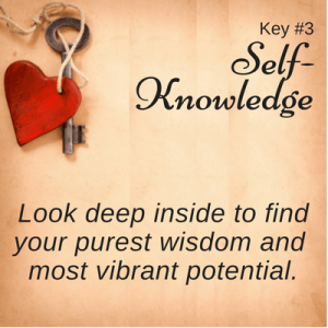 Key #3 with heart: Self-Knowledge