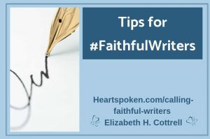 Tips for #FaithfulWriters Blog Graphic