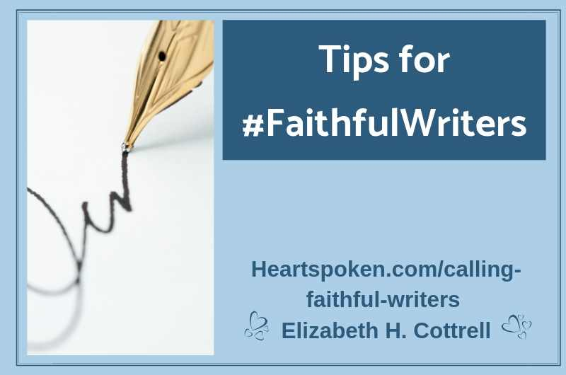 Tips for #FaithfulWriters