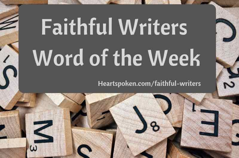 Faithful Writers Word of the Week blog title