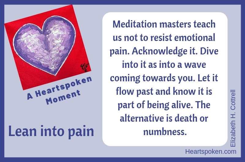 Heartspoken Moment: Lean Into Pain