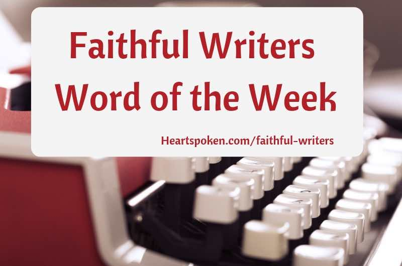 Faithful Writers Word of the Week Banner