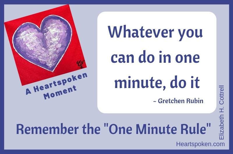 Heartspoken Moment: Remember The One Minute Rule