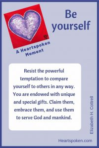 Heartspoken Moment: Be Yourself #HeartspokenLife #BeYourself #SelfKnowledge