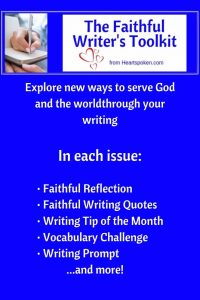 Faithful Writers Toolkit - resources for faith-based writers #FaithfulWriters #ChristianWriters #writers