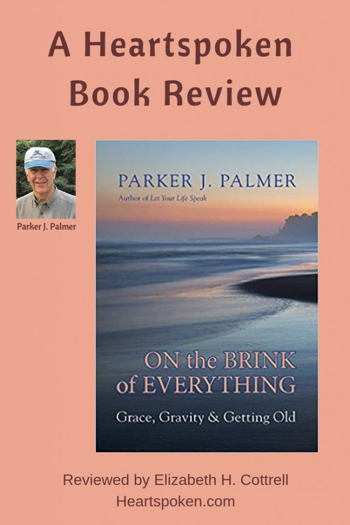 Book review On the Brink of Everything by Parker J. Palmer for Pinterest