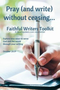Pray and Writer without ceasing [Faithful Writers Toolkit Oct. 2019]