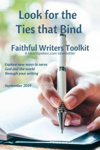 Look for the ties that bind [Faithful Writers Toolkit Sept. 2019]