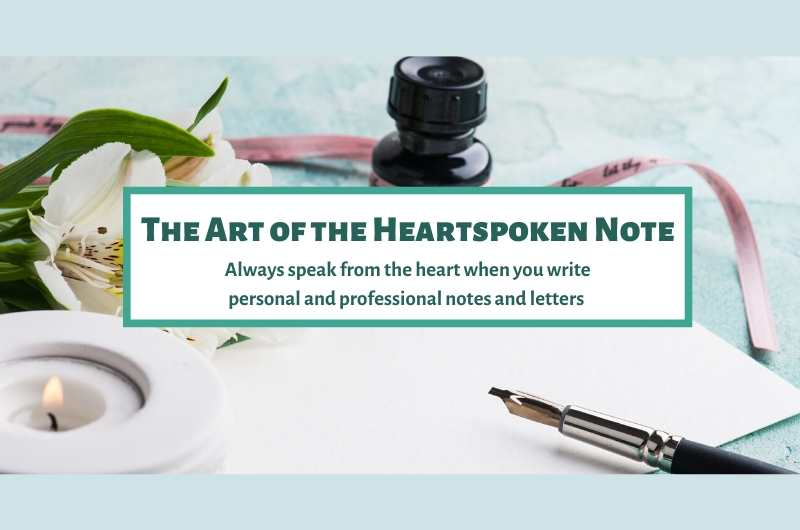 The Art of the Heartspoken Note