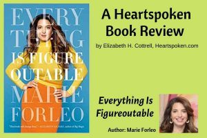 Heartspoken Book Review: Everything is Figureoutable by Marie Forleo