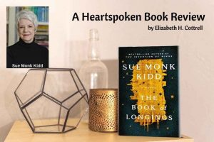 Heartspoken Book Review: The Book of Longings by Sue Monk Kidd