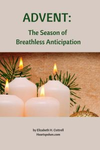 Advent: the season of breathless anticipation