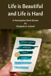 Everything Happens For A Reason by Kate Bowler Book Review